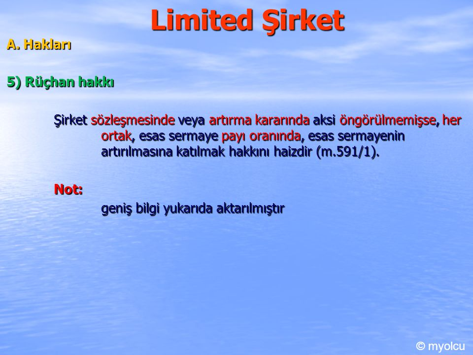 Limited Şirket A. Hakları 5) Rüçhan hakkı
