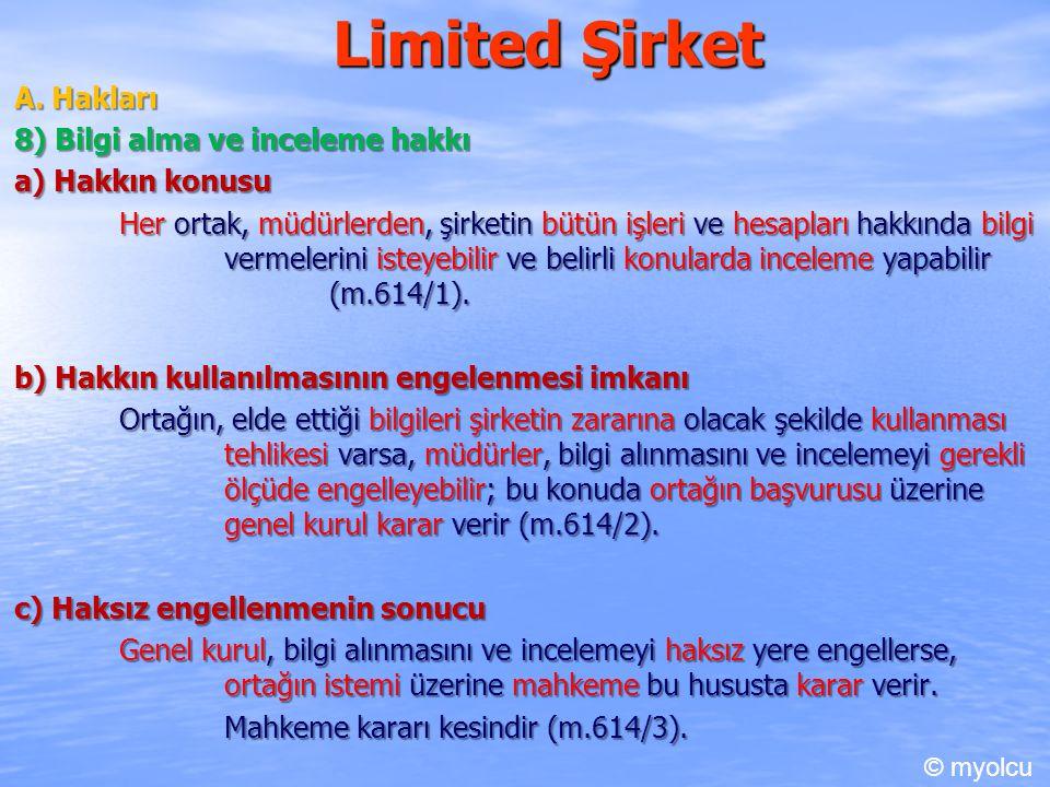 Limited Şirket A. Hakları 8) Bilgi alma ve inceleme hakkı