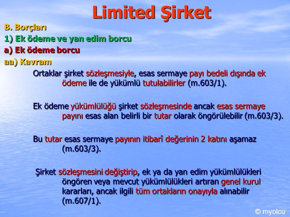 Limited Şirket B. Borçları 1) Ek ödeme ve yan edim borcu