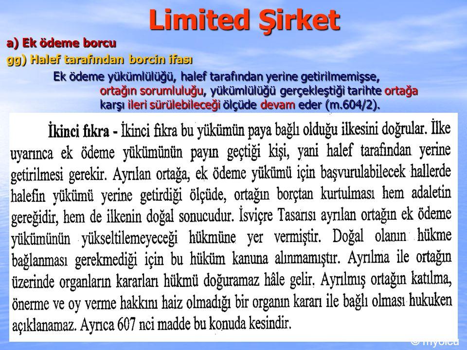 Limited Şirket a) Ek ödeme borcu gg) Halef tarafından borcin ifası