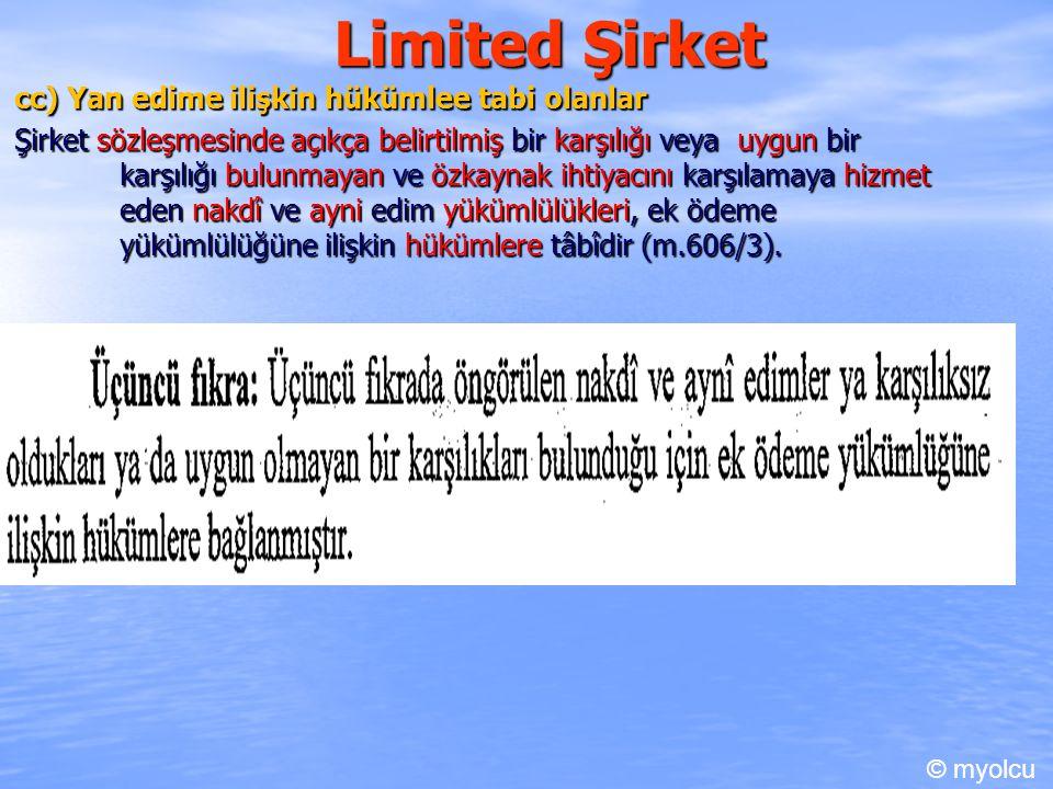 Limited Şirket cc) Yan edime ilişkin hükümlee tabi olanlar
