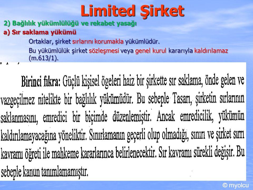 Limited Şirket 2) Bağlılık yükümlülüğü ve rekabet yasağı