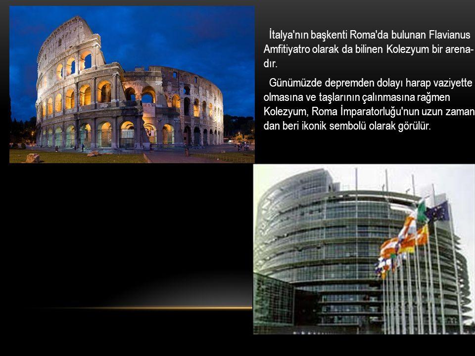 İtalya nın başkenti Roma da bulunan Flavianus Amfitiyatro olarak da bilinen Kolezyum bir arena-