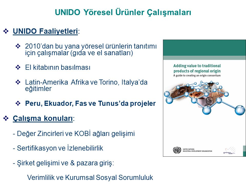 UNIDO Yöresel Ürünler Çalışmaları