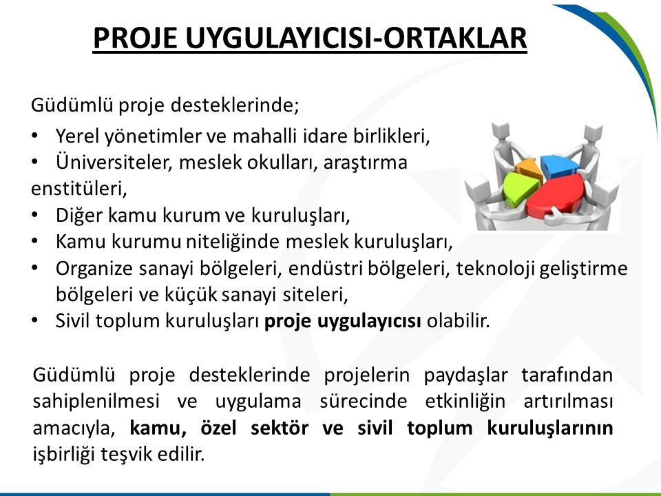 PROJE UYGULAYICISI-ORTAKLAR