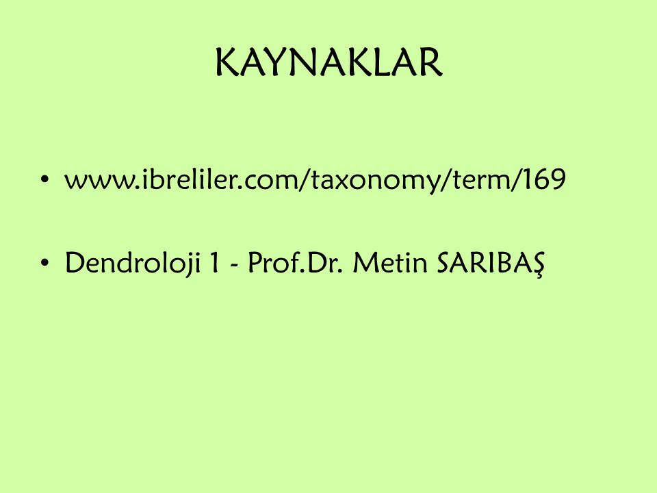KAYNAKLAR www.ibreliler.com/taxonomy/term/169