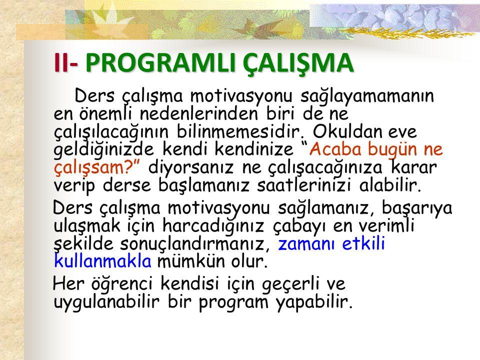 II- PROGRAMLI ÇALIŞMA