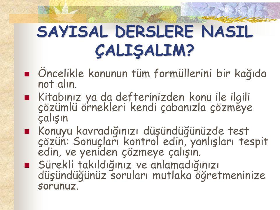 SAYISAL DERSLERE NASIL ÇALIŞALIM