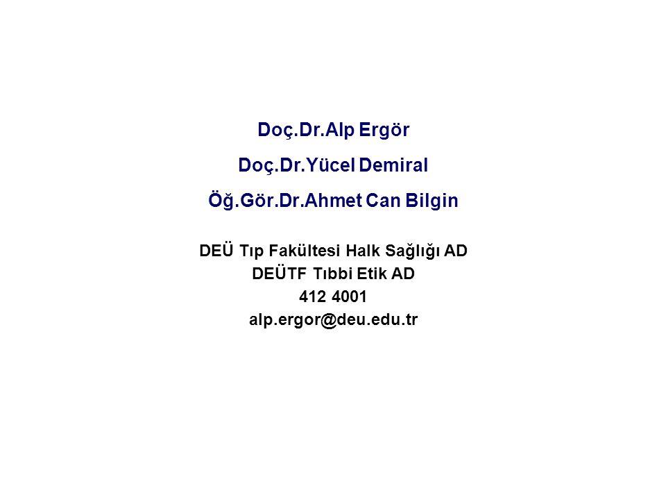 Öğ.Gör.Dr.Ahmet Can Bilgin DEÜ Tıp Fakültesi Halk Sağlığı AD