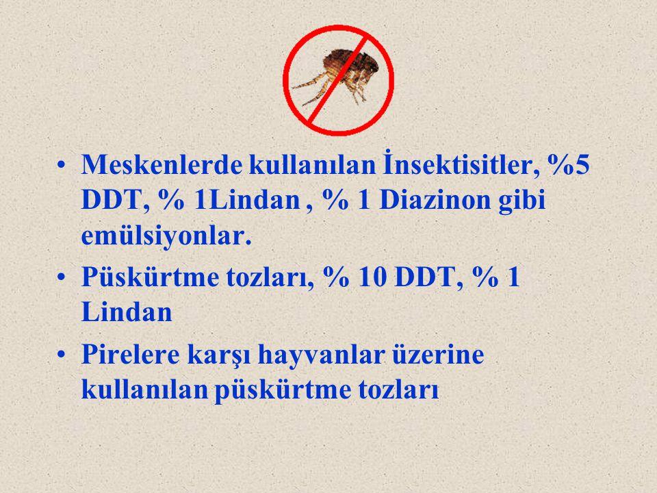 Meskenlerde kullanılan İnsektisitler, %5 DDT, % 1Lindan , % 1 Diazinon gibi emülsiyonlar.