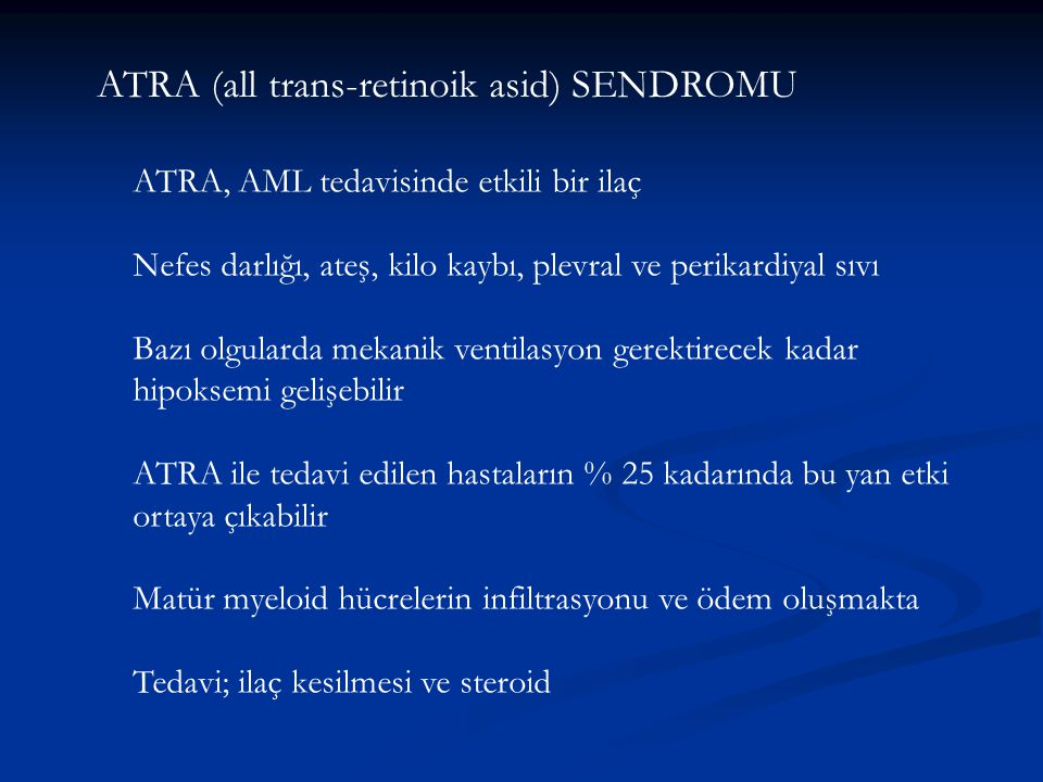 ATRA (all trans-retinoik asid) SENDROMU