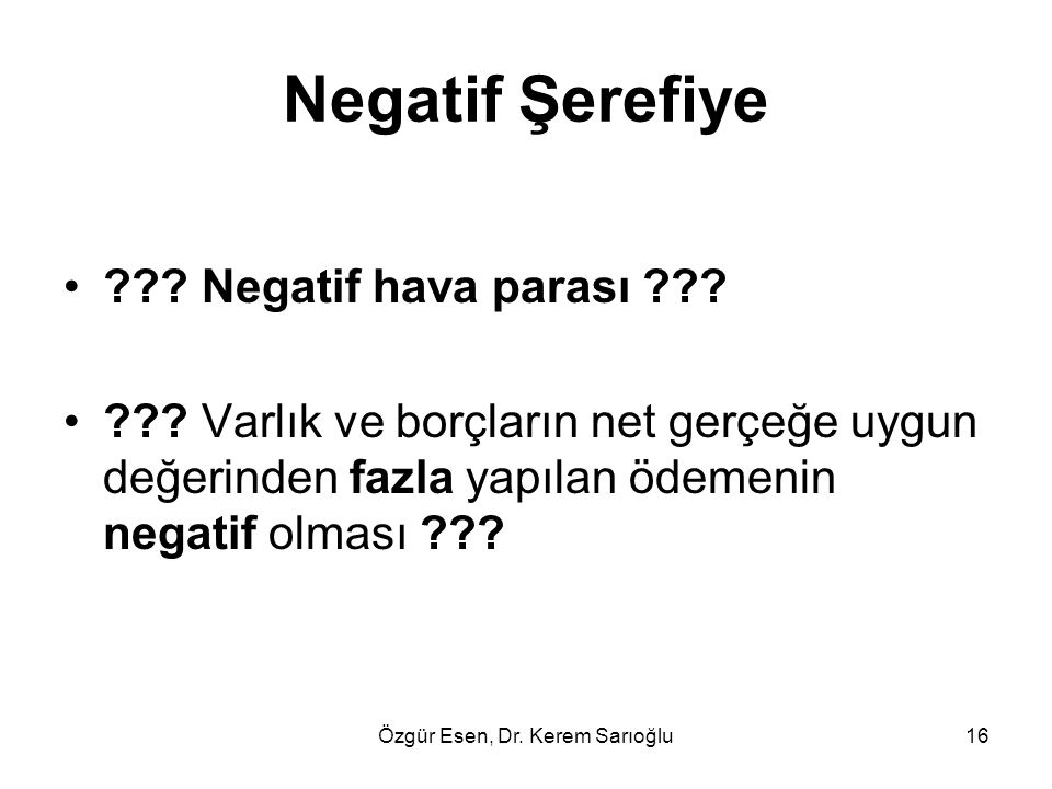 Özgür Esen, Dr. Kerem Sarıoğlu