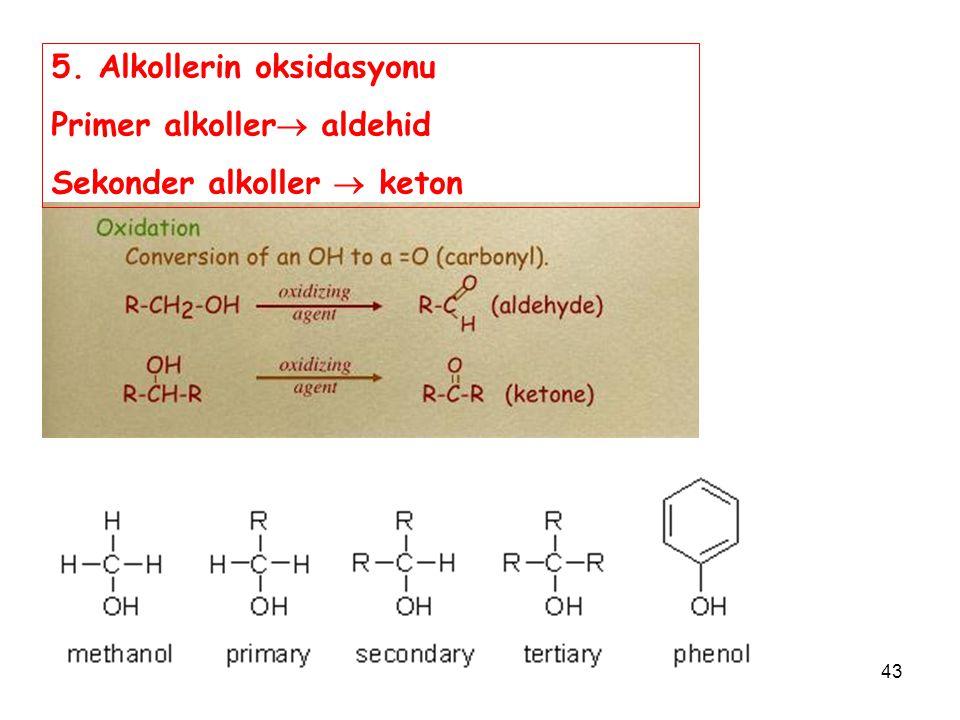 5. Alkollerin oksidasyonu