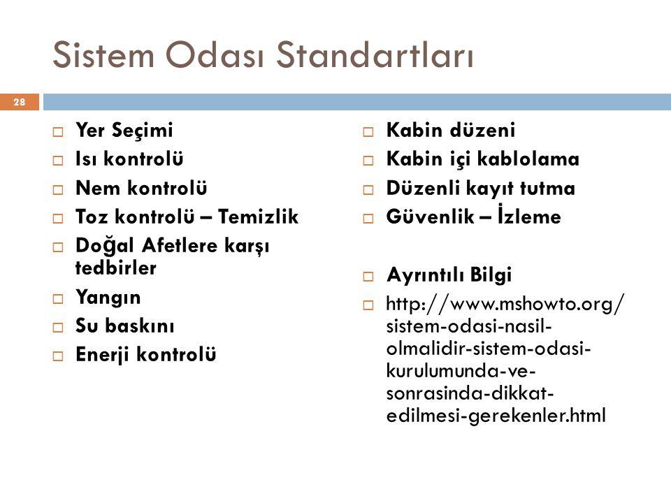 Sistem Odası Standartları