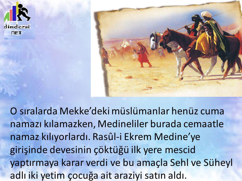 O sıralarda Mekke'deki müslümanlar henüz cuma namazı kılamazken, Medineliler burada cemaatle namaz kılıyorlardı.