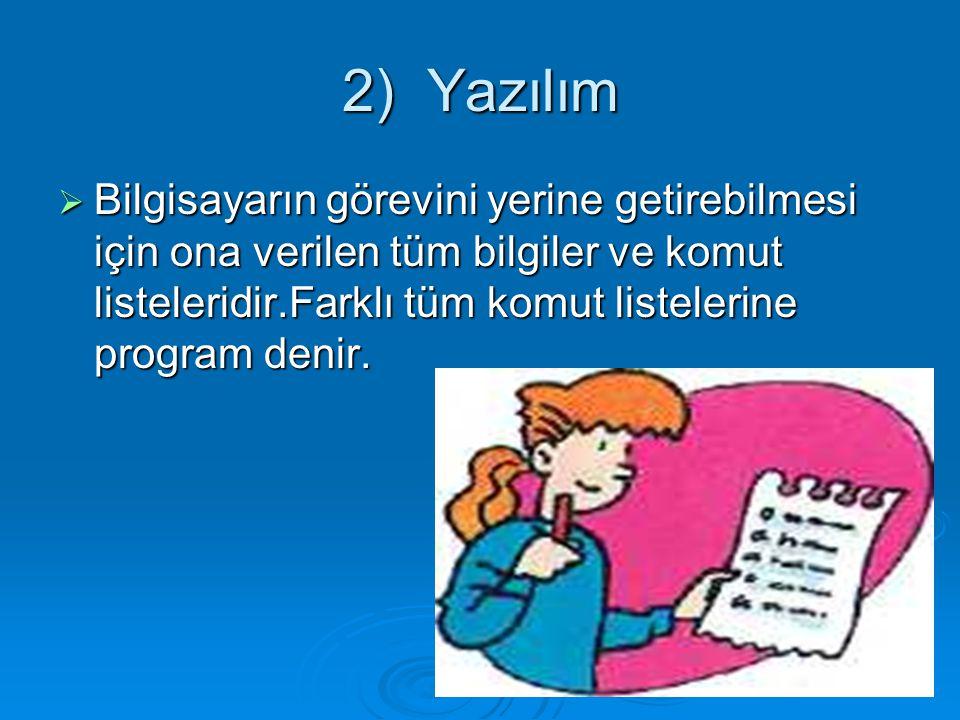 2) Yazılım
