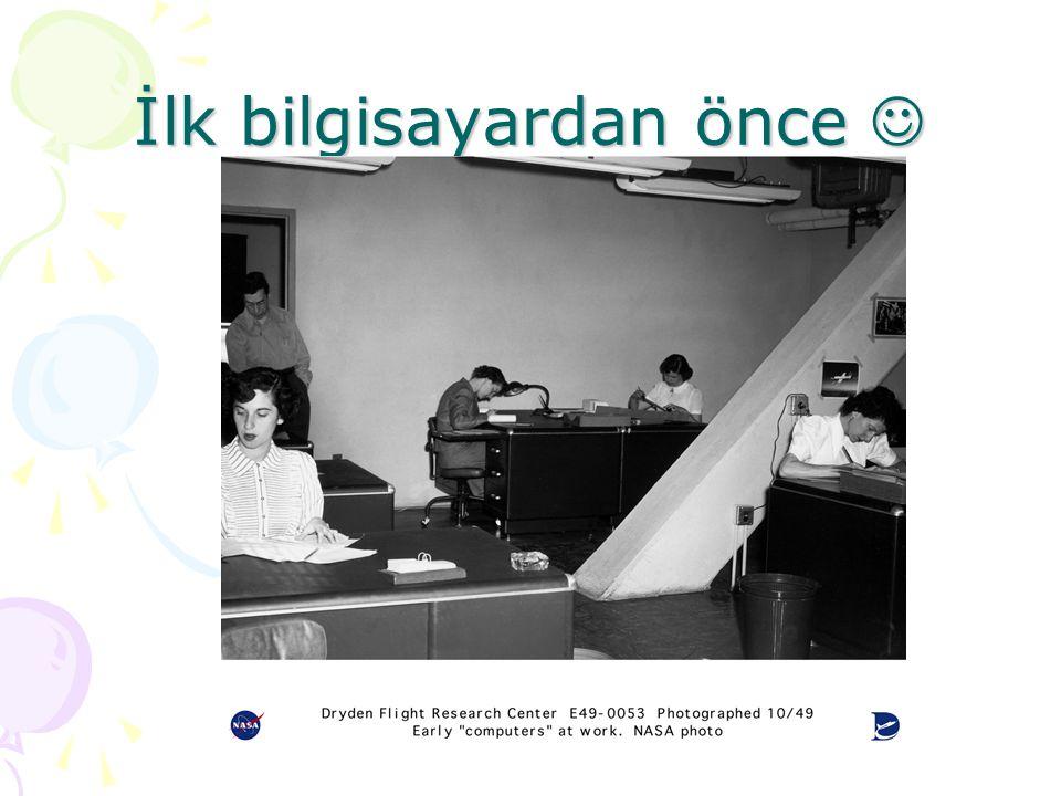 İlk bilgisayardan önce 