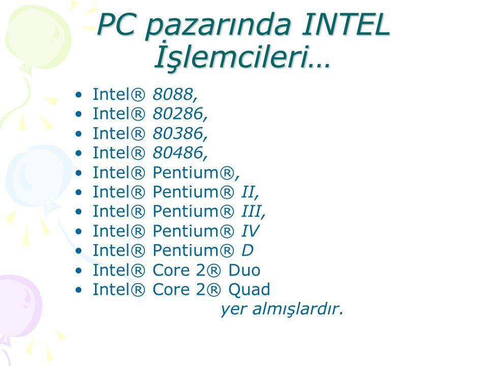 PC pazarında INTEL İşlemcileri…