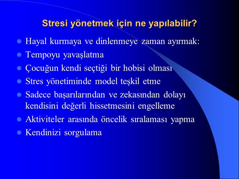 Stresi yönetmek için ne yapılabilir