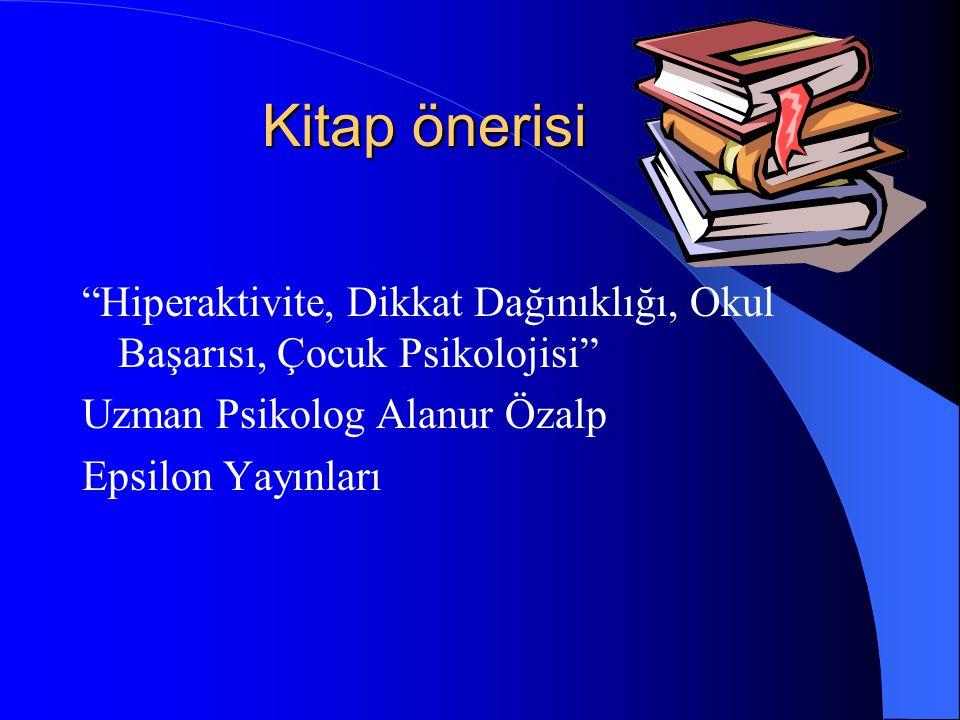 Kitap önerisi Hiperaktivite, Dikkat Dağınıklığı, Okul Başarısı, Çocuk Psikolojisi Uzman Psikolog Alanur Özalp.