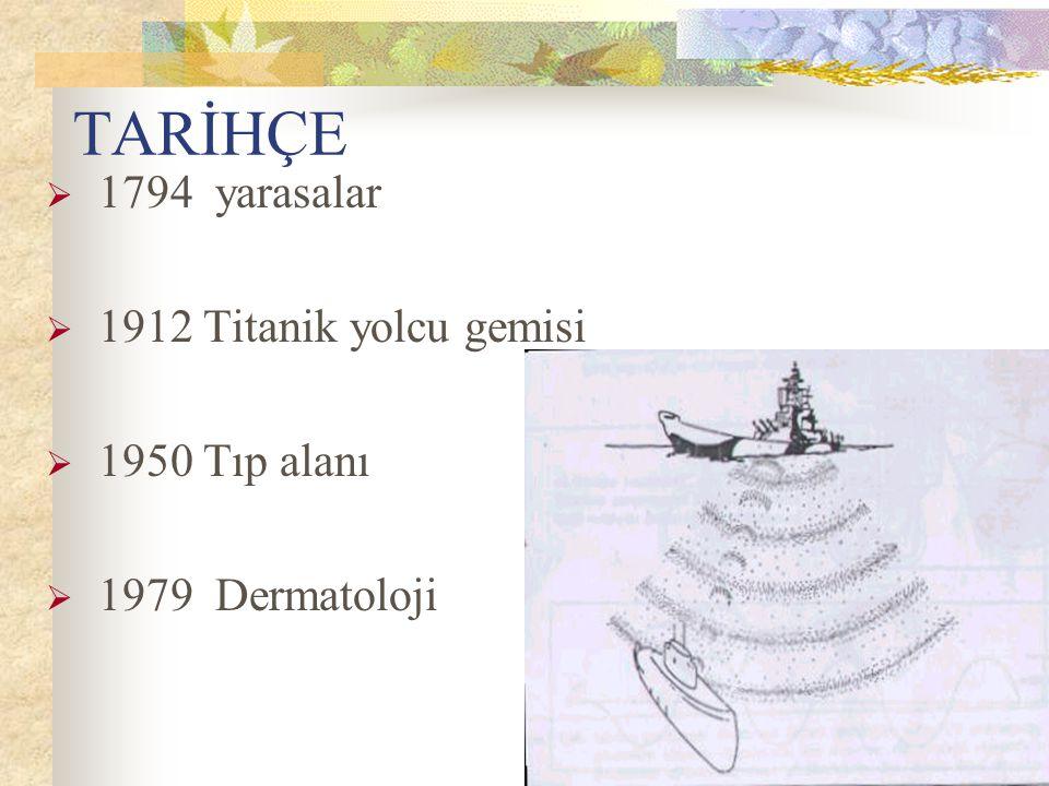 TARİHÇE 1794 yarasalar 1912 Titanik yolcu gemisi 1950 Tıp alanı