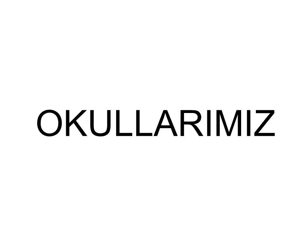 OKULLARIMIZ