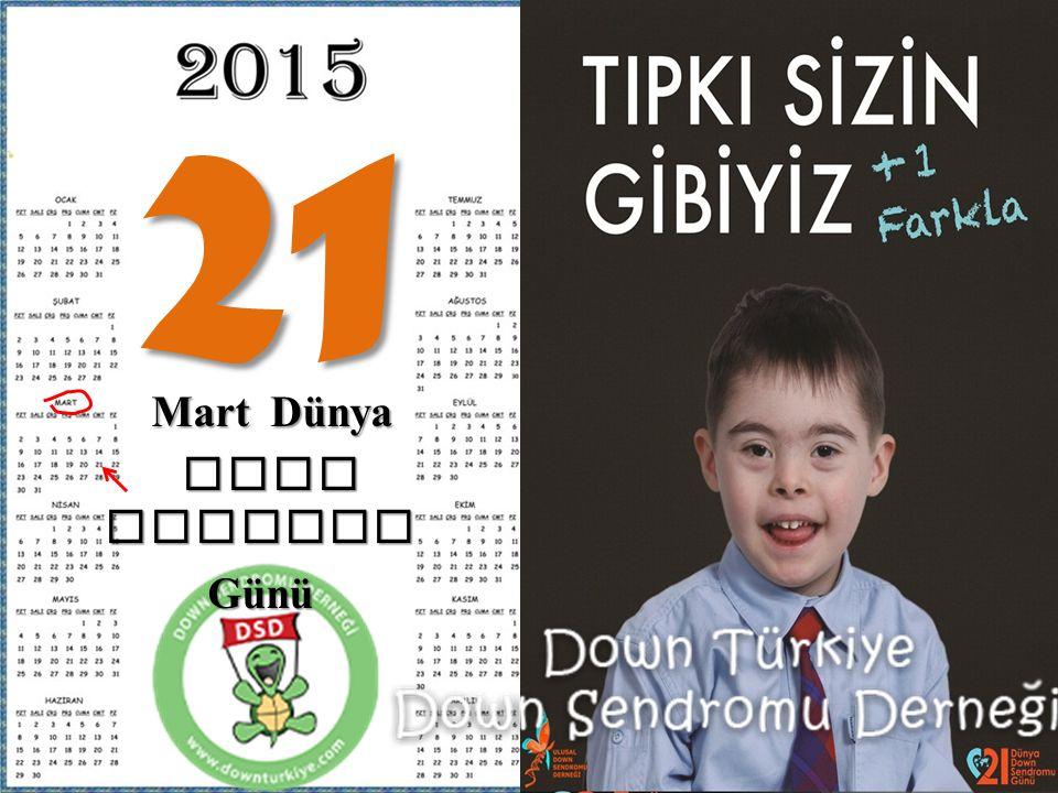 21 Mart Dünya Down Sedromu Günü