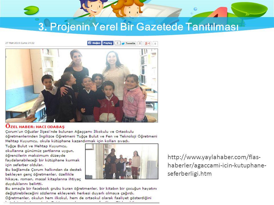 3. Projenin Yerel Bir Gazetede Tanıtılması