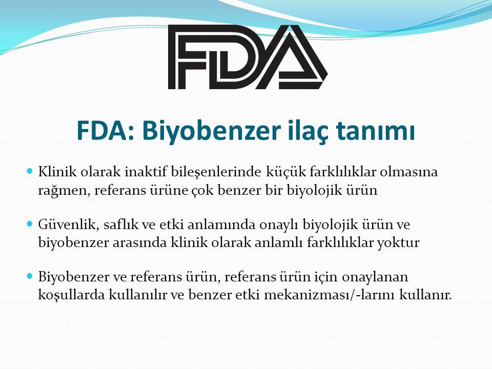 FDA: Biyobenzer ilaç tanımı