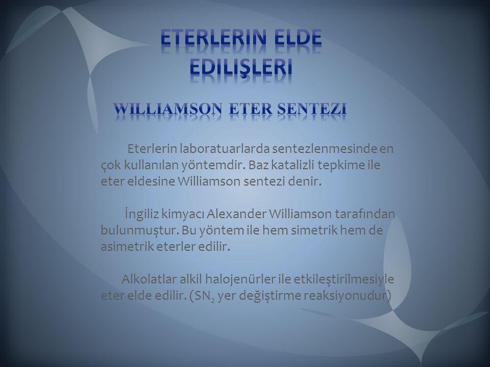 Eterlerin elde edilişleri williamson eter sentezi
