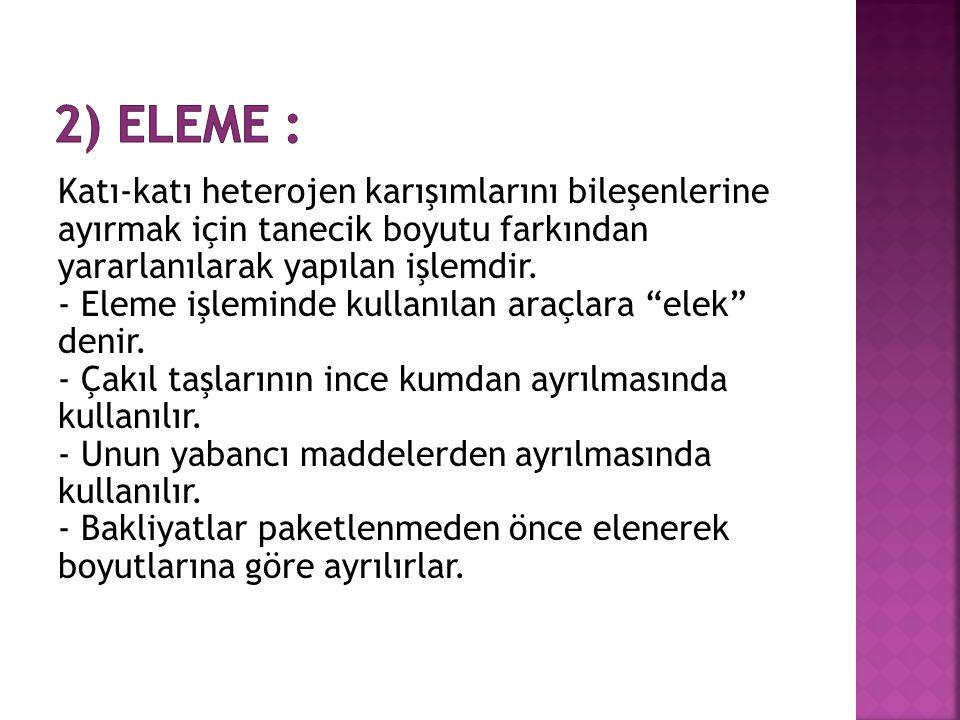 2) Eleme :
