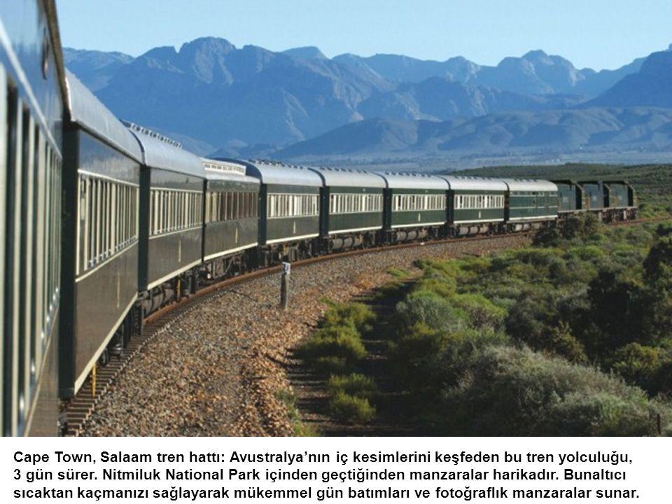 Cape Town, Salaam tren hattı: Avustralya'nın iç kesimlerini keşfeden bu tren yolculuğu,