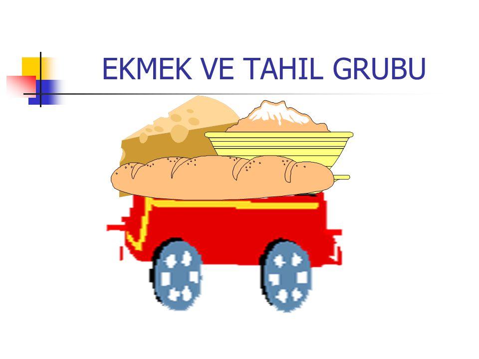 EKMEK VE TAHIL GRUBU