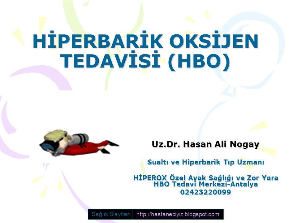 HİPERBARİK OKSİJEN TEDAVİSİ (HBO)