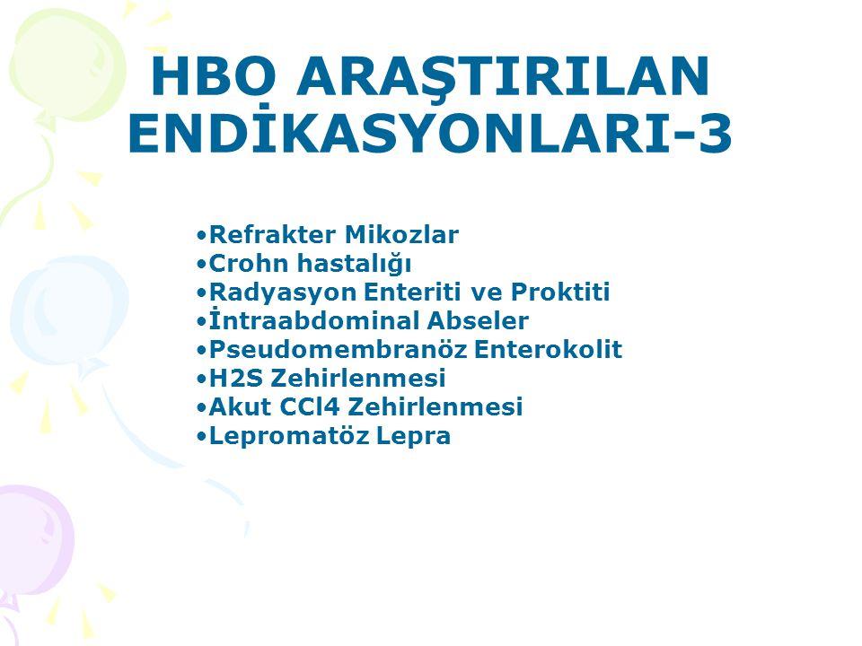HBO ARAŞTIRILAN ENDİKASYONLARI-3
