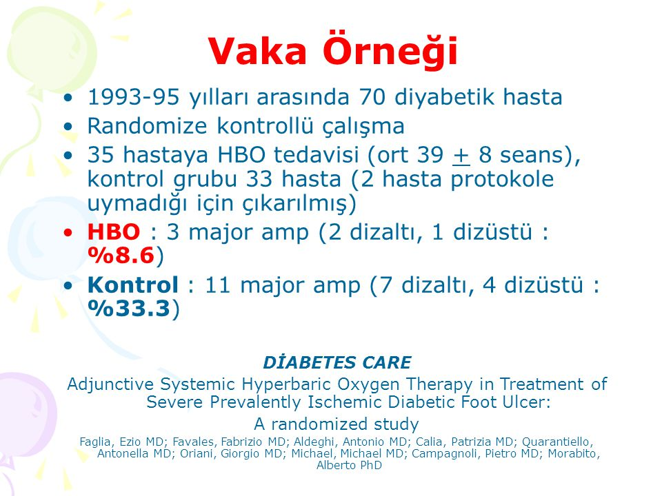 Vaka Örneği 1993-95 yılları arasında 70 diyabetik hasta