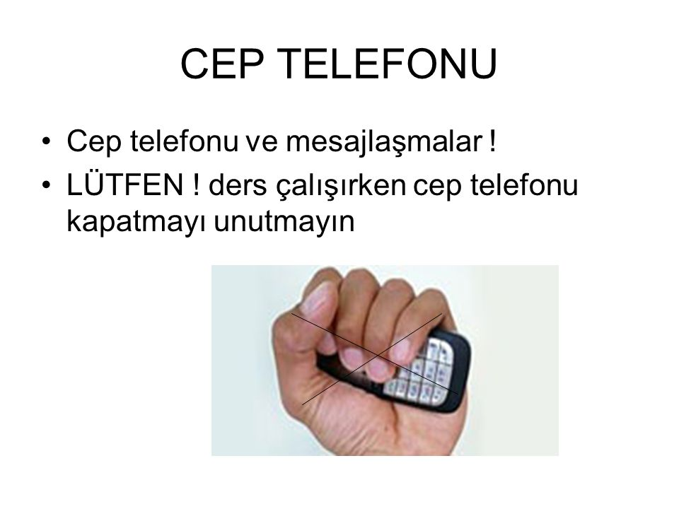 CEP TELEFONU Cep telefonu ve mesajlaşmalar !