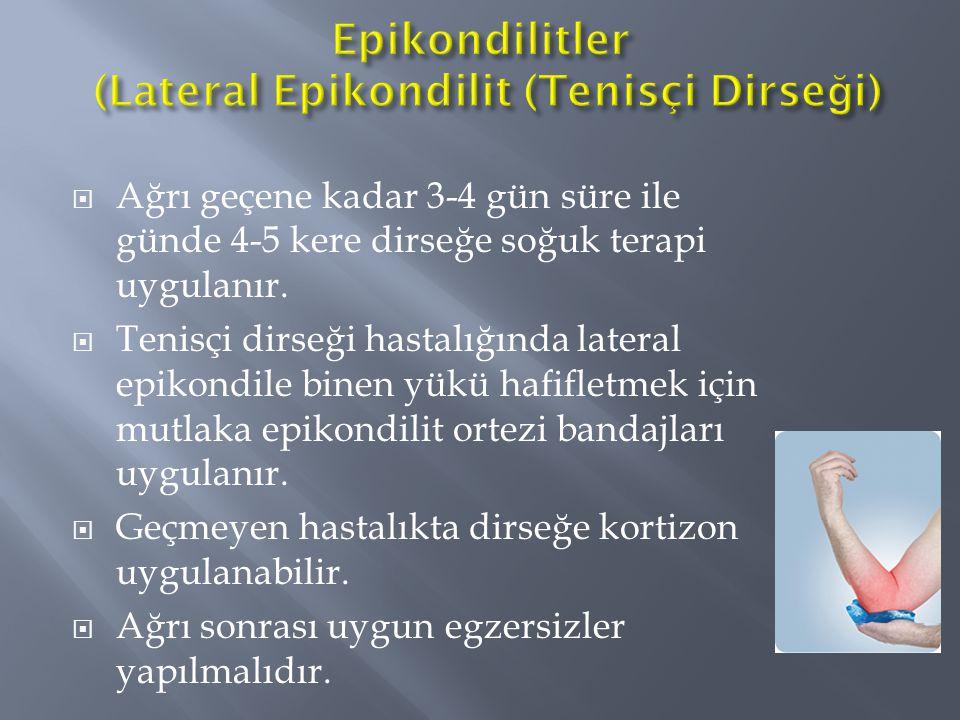 Epikondilitler (Lateral Epikondilit (Tenisçi Dirseği)