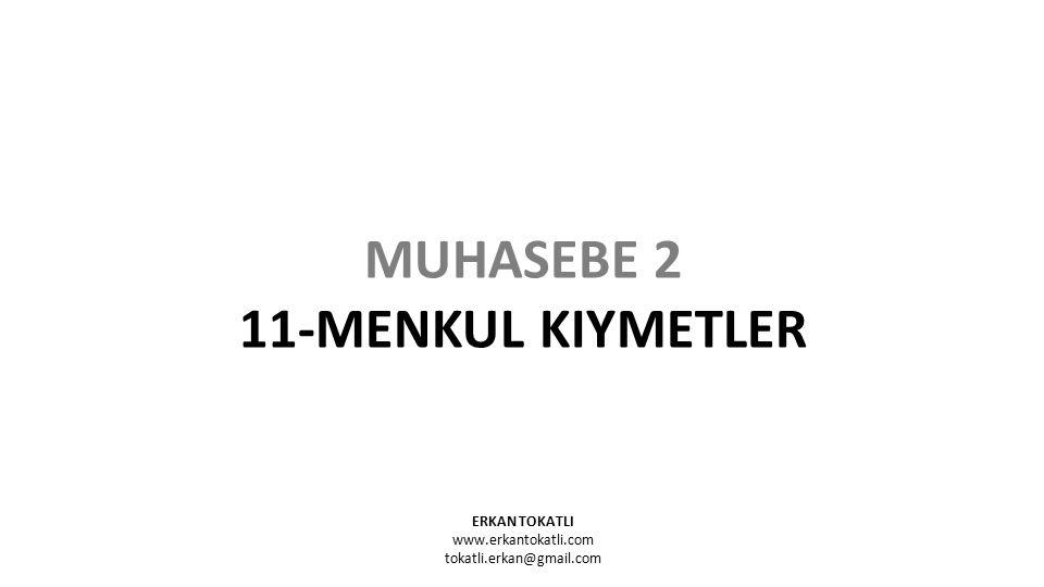 MUHASEBE 2 11-MENKUL KIYMETLER