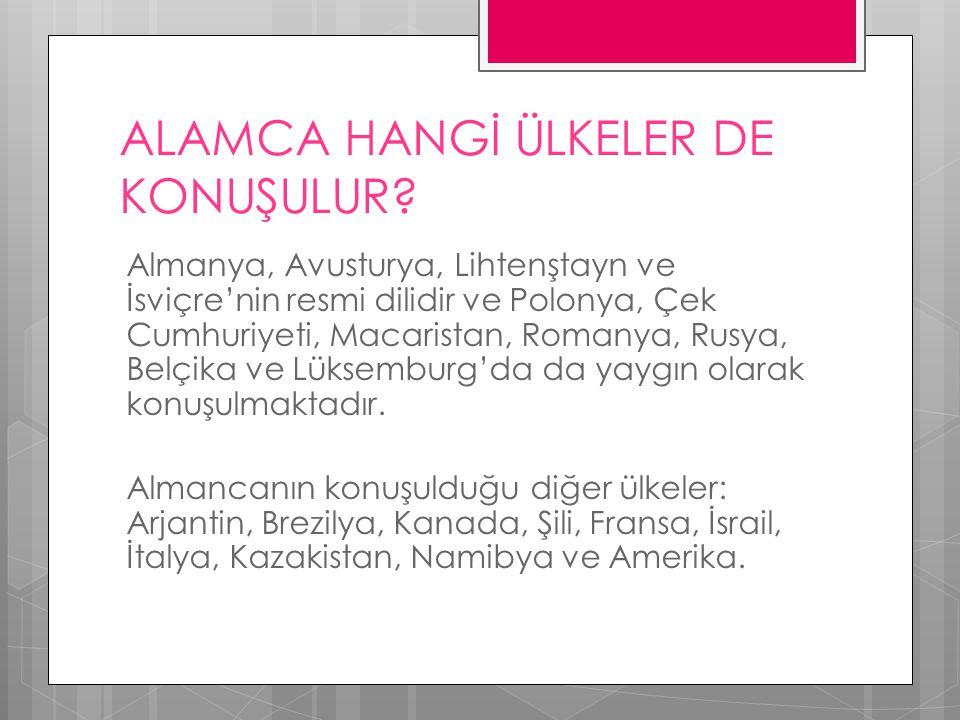 ALAMCA HANGİ ÜLKELER DE KONUŞULUR