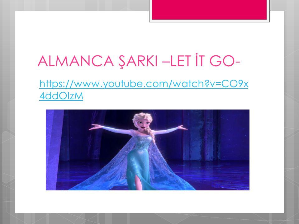 ALMANCA ŞARKI –LET İT GO-