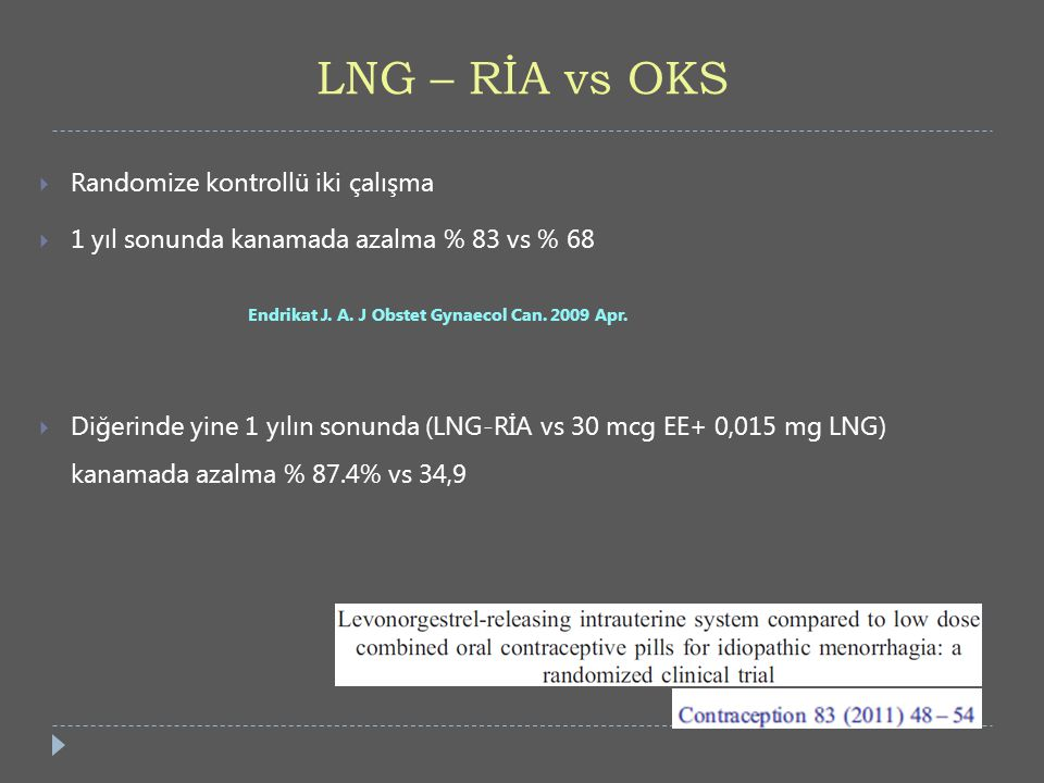 LNG – RİA vs OKS Randomize kontrollü iki çalışma