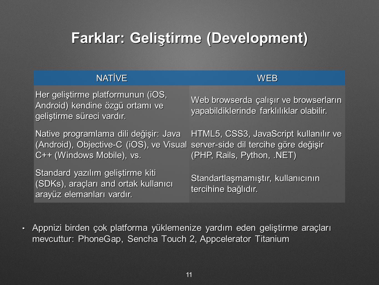 Farklar: Geliştirme (Development)