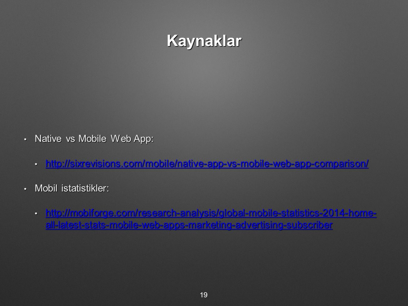 Kaynaklar Native vs Mobile Web App: