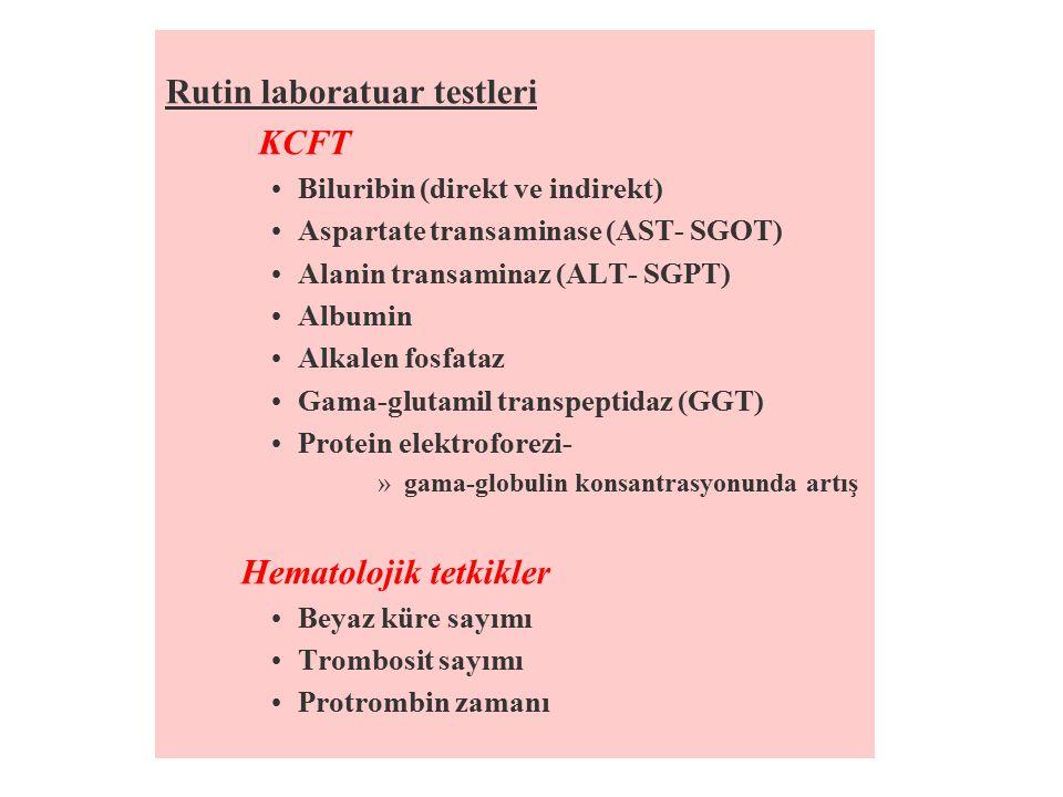 Rutin laboratuar testleri KCFT
