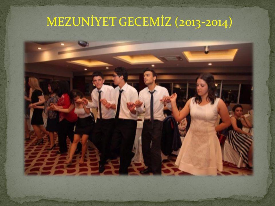 MEZUNİYET GECEMİZ (2013-2014)