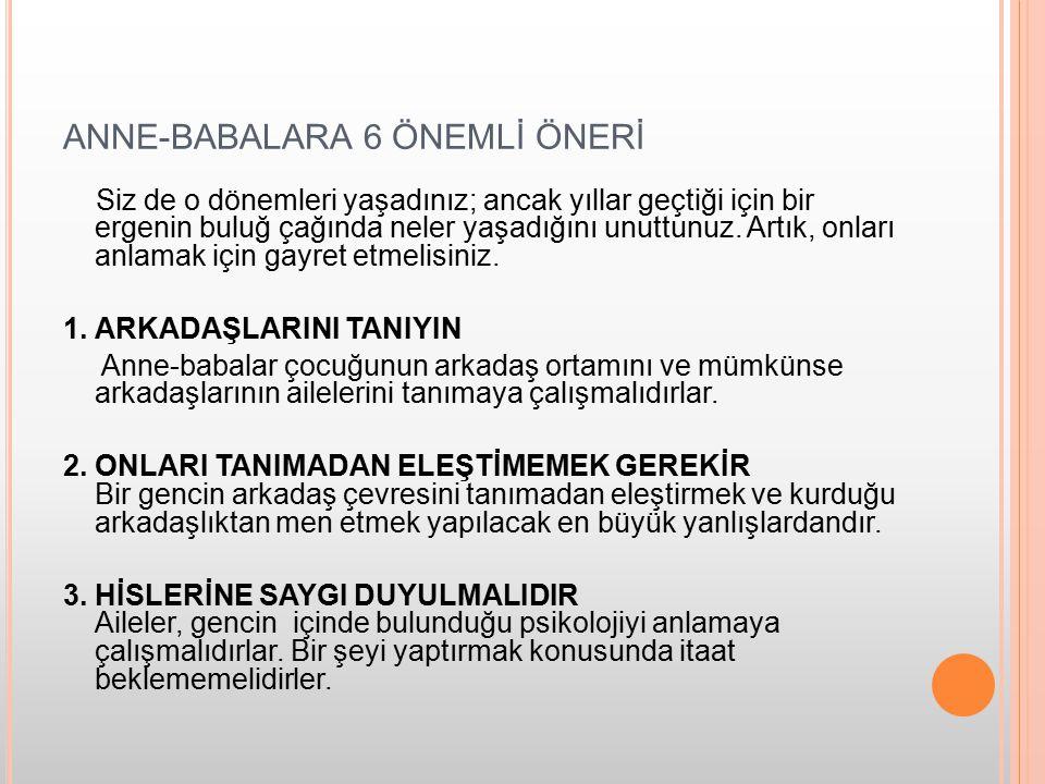 ANNE-BABALARA 6 ÖNEMLİ ÖNERİ