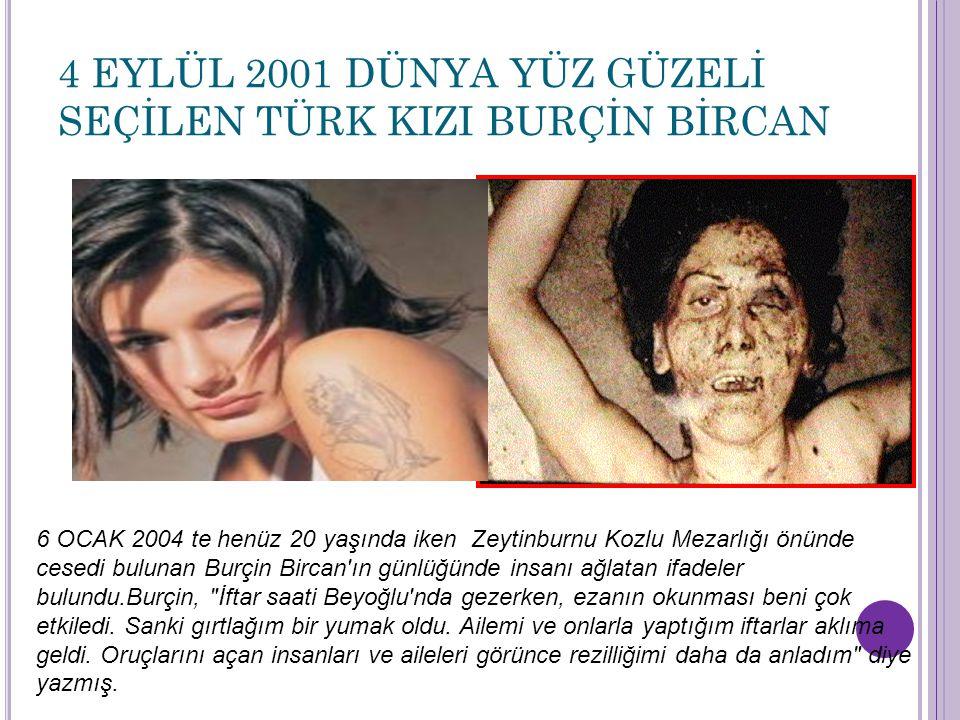 4 EYLÜL 2001 DÜNYA YÜZ GÜZELİ SEÇİLEN TÜRK KIZI BURÇİN BİRCAN
