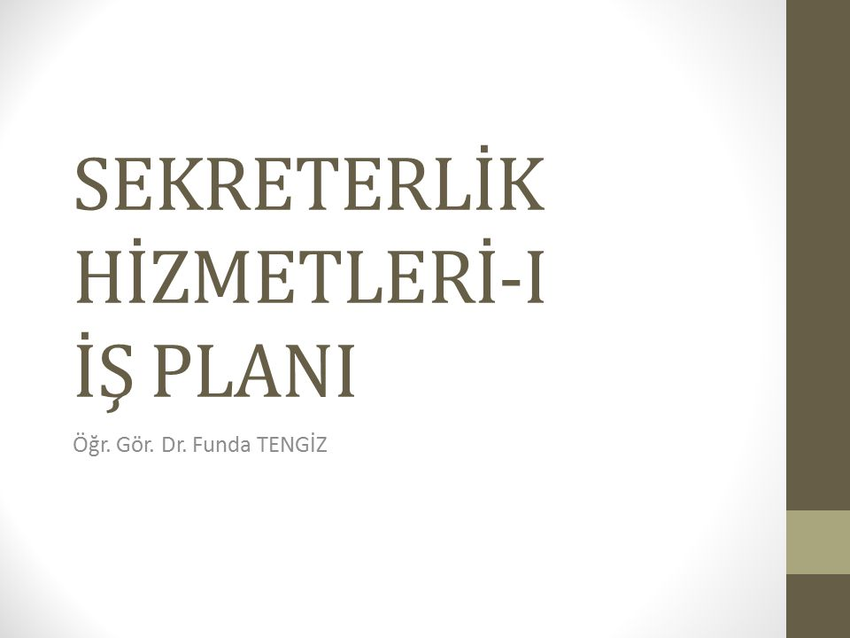 SEKRETERLİK HİZMETLERİ-I İŞ PLANI