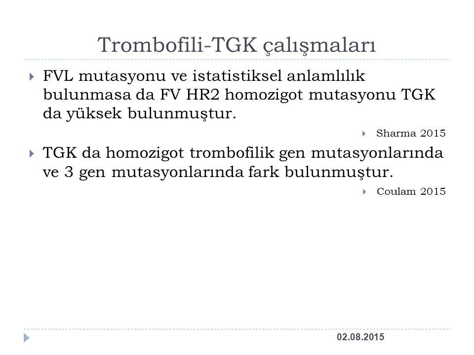 Trombofili-TGK çalışmaları